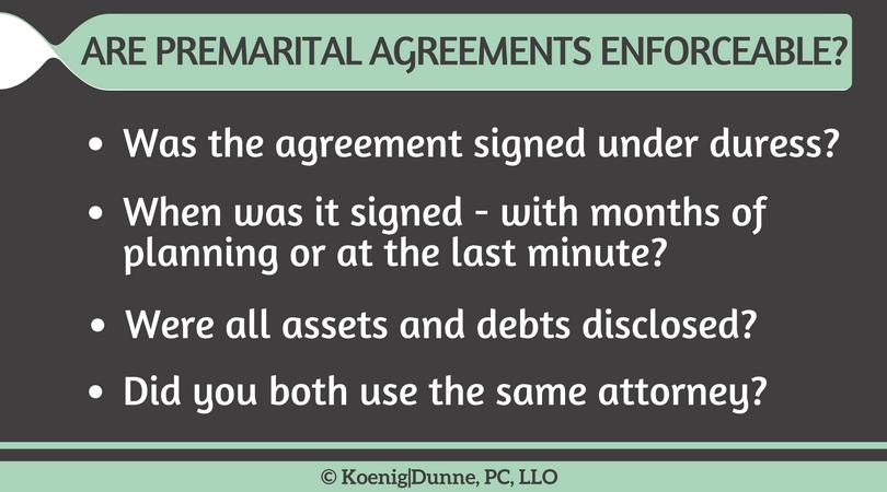 Is My Premarital Agreement Enforceable Koenig Dunne