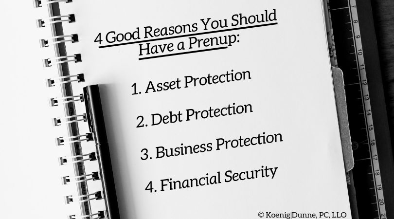 4 Good Reasons You Should Have a Prenup